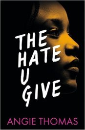 The Hate U Give by Angie Thomas – The Reading Fangirl